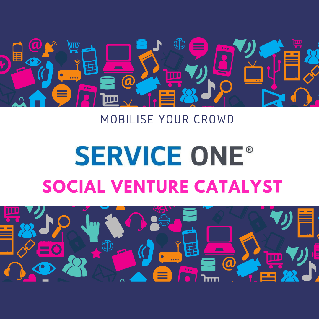SERVICE ONE SOCIAL VENTURE CATALYST